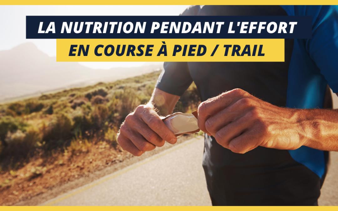 Nutrition à l'effort en course à pied
