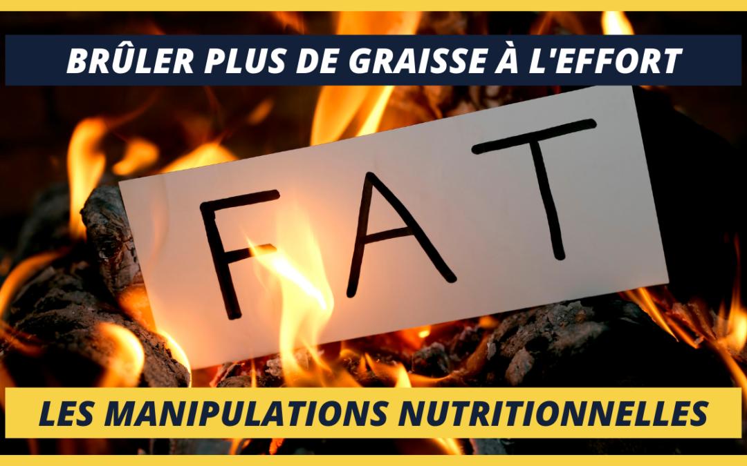 Brûler plus de graisse à l'effort grâce aux manipulations nutritionnelles !