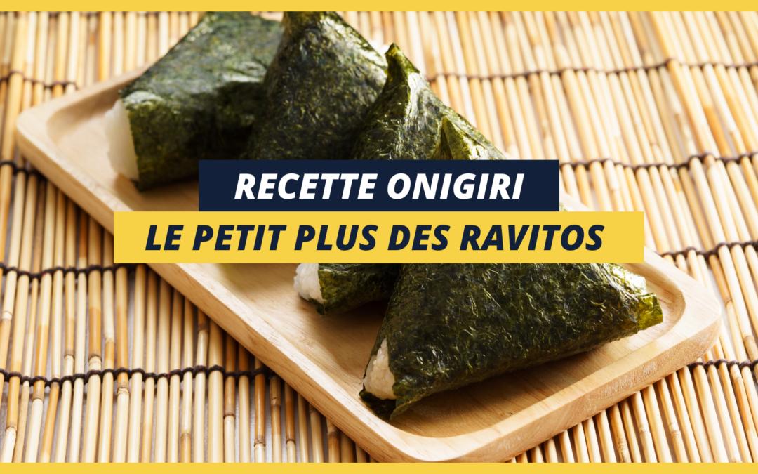 Recette Onigiri : le sandwich japonais que j'emmène en course !