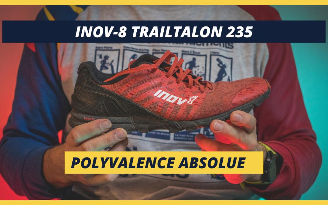 Inov-8 Trailtalon 235, la chaussure de trail à la polyvalence absolue