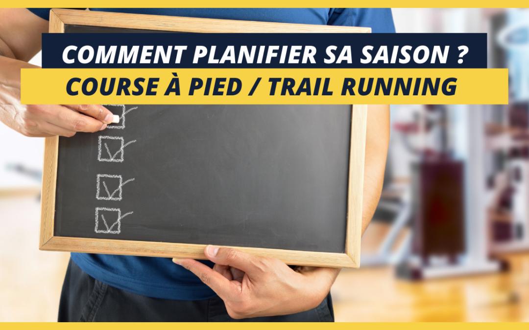 Planification de l'entraînement : comment construire sa saison en course à pied ?
